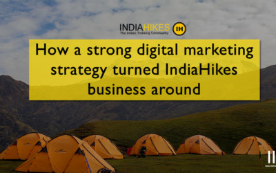 A Digital Marketing strategy for India Hikes to capture the travel industry