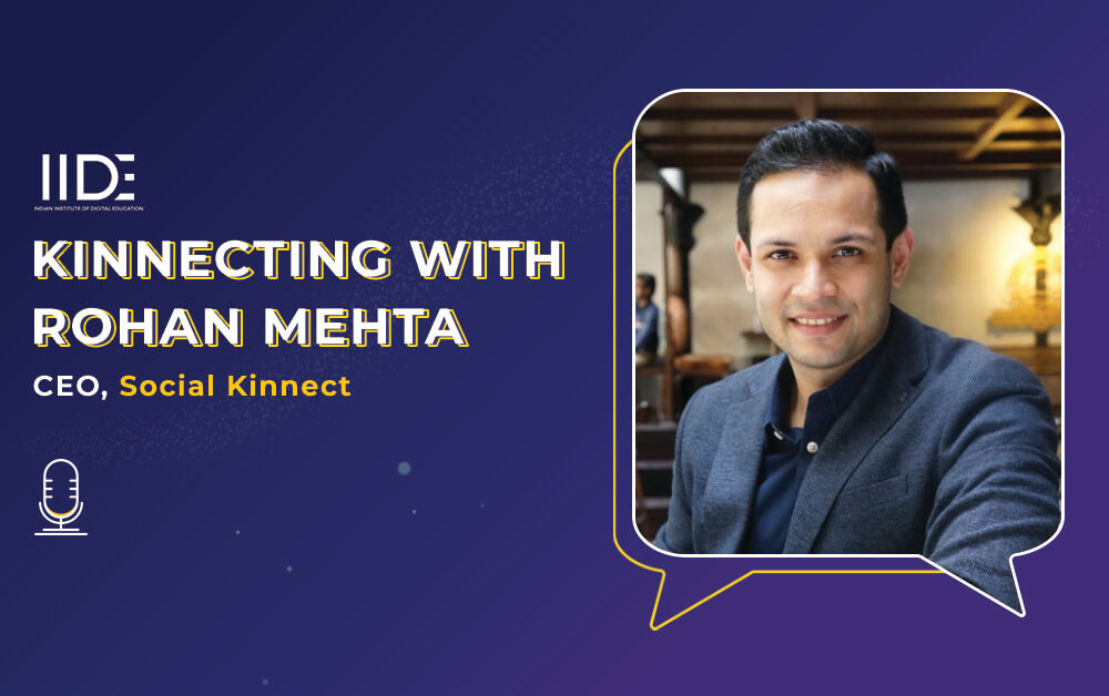 Kinnecting With Rohan Mehta On Digital Marketing