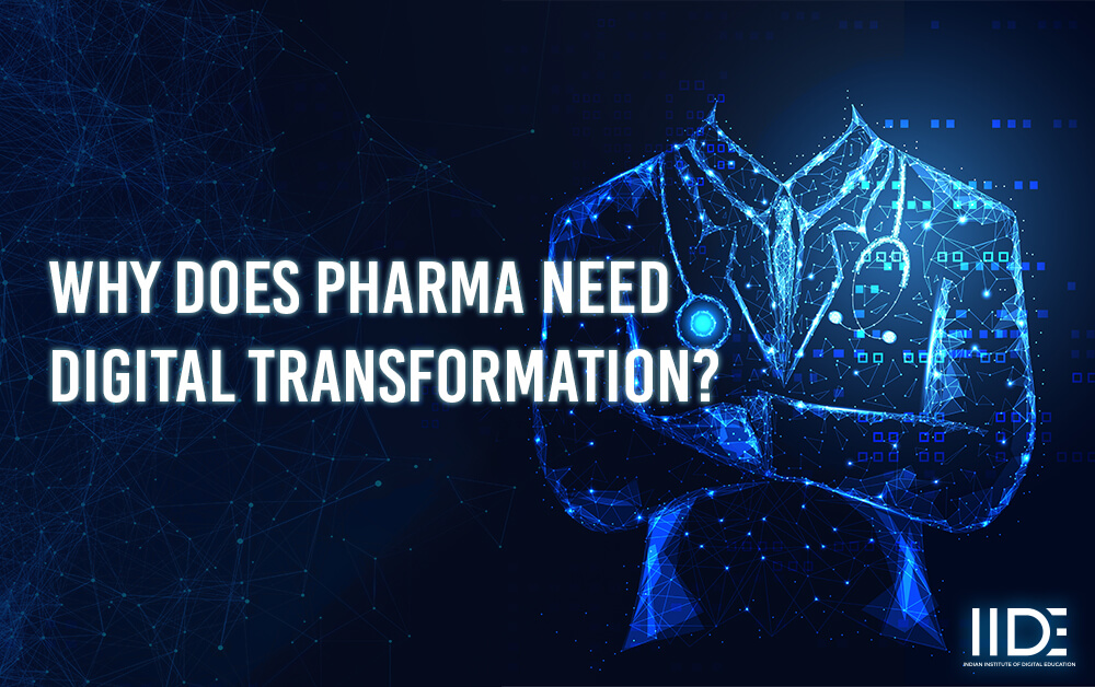Why Does Pharma Sector Need Digital transformation