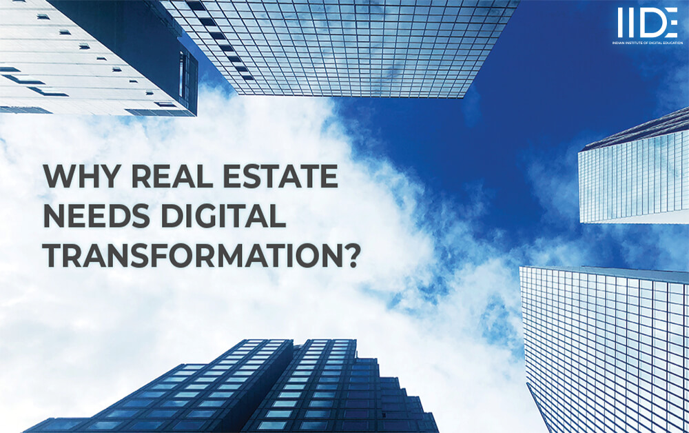 Digital Transformation: Why the Real Estate Sector Needs It