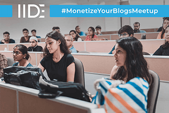 IIDE-Monetize your Blogs Meetup