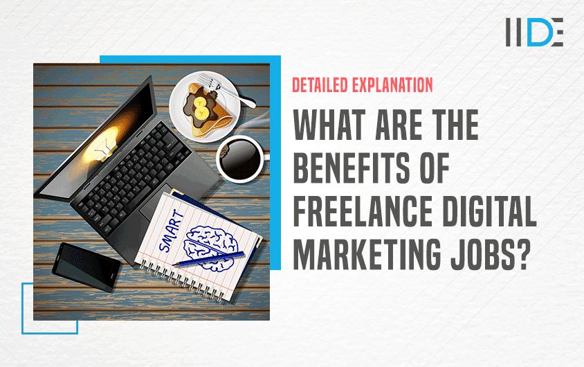 Benefits-of-Freelance-Digital-Marketing-Jobs-Featured-Image