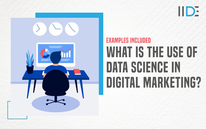 Data Science in Digital Marketing