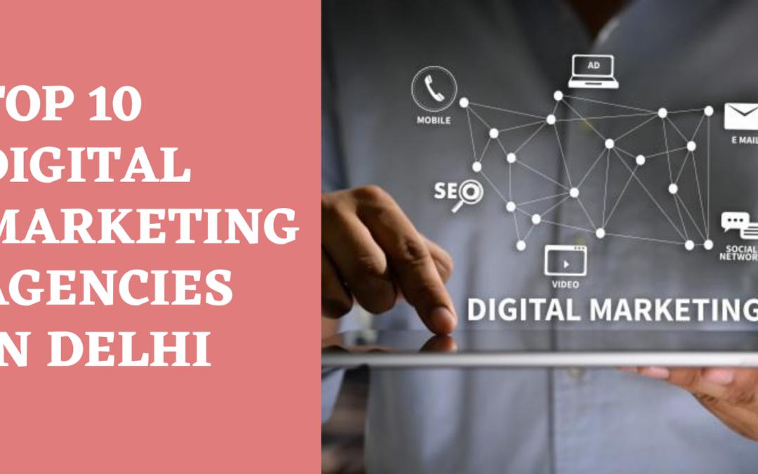 Top 10 Digital Marketing Agencies in Delhi - Banner