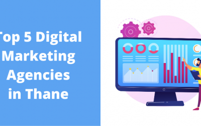 2021's Top 5 Digital Marketing Agencies in Thane
