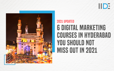 6 Best Digital Marketing Courses in Hyderabad with Course Details