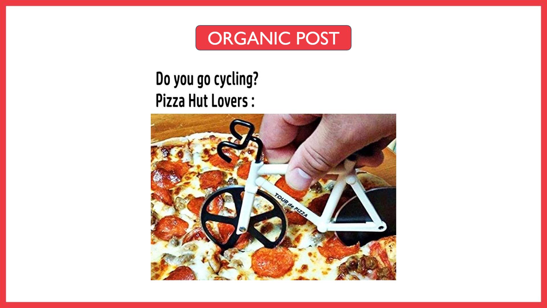 pizza hut marketing strategy Organic post 3 - Pizza Hut Marketing and Advertising Strategy
