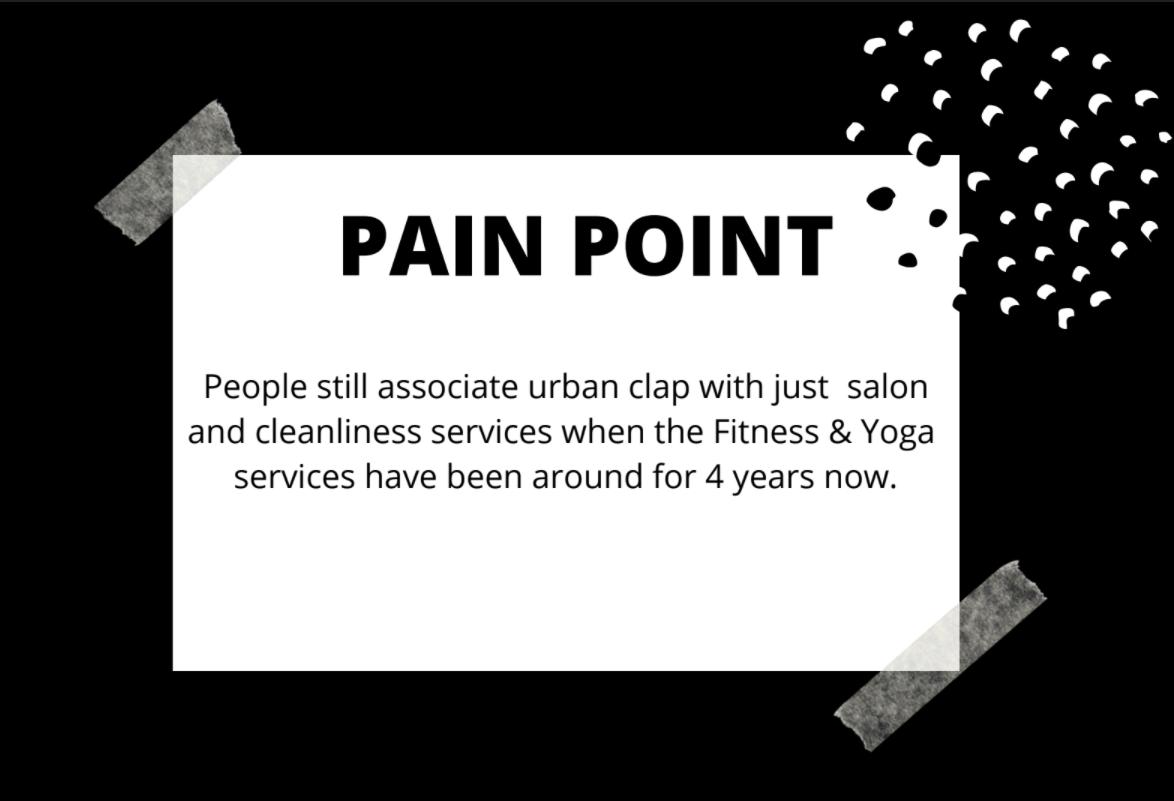 urbanclap marketing strategy Pain Point - Urban Company Marketing Strategy and Case Study
