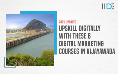 6 Best Digital Marketing Courses in Vijayawada with Course Details