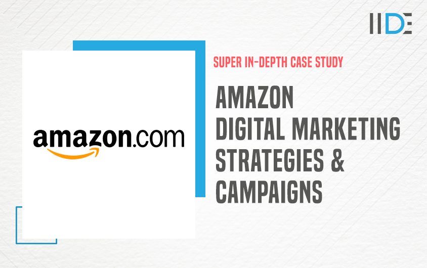 Amazon's Digital Marketing Strategy - Featured Image