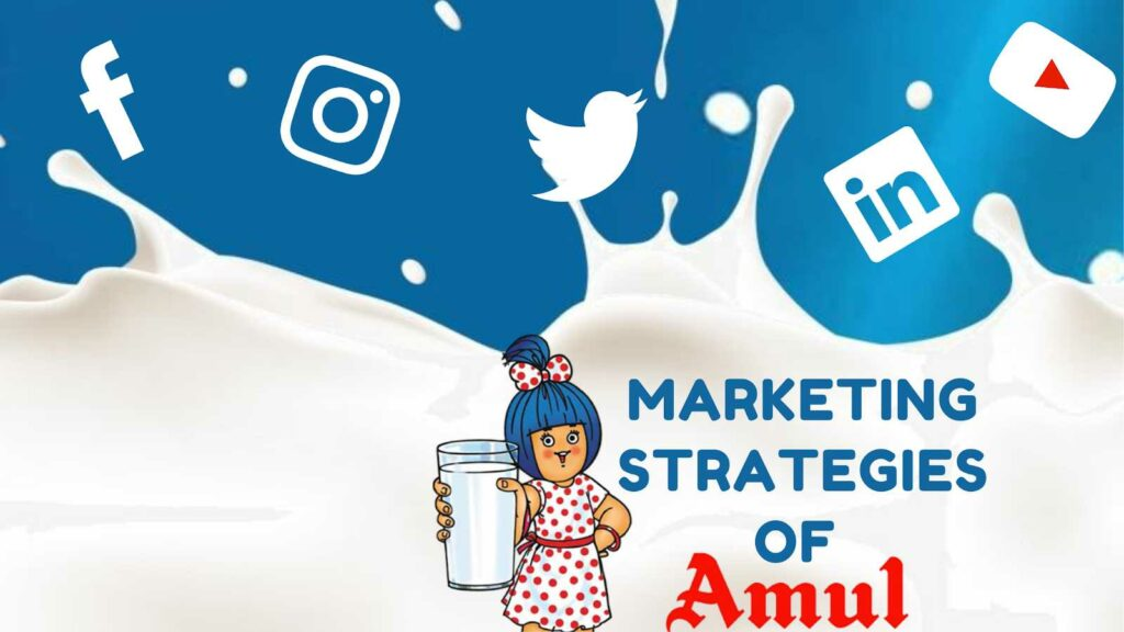 Marketing Strategy of Amul - A Case Study