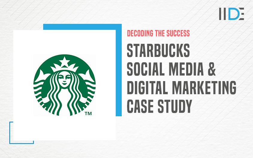 Starbucks Marketing Strategy Case Study - Featured Image