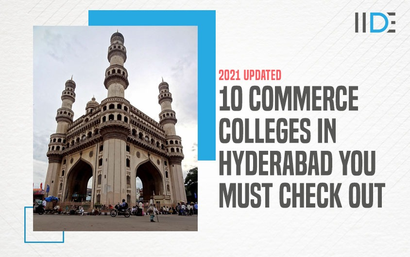 Top 10 Commerce Colleges in Hyderabad You Must Check Out