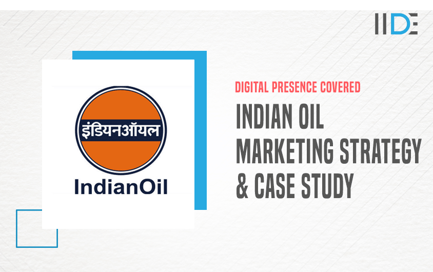 Marketing Strategy & SWOT Analysis of Indian Oil Corporation   IIDE