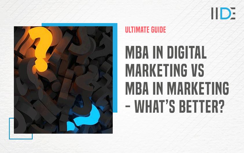 MBA in Digital Marketing vs Marketing