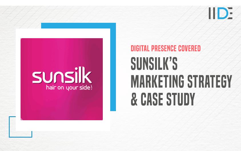 Marketing Strategy of Sunsilk - A Case Study