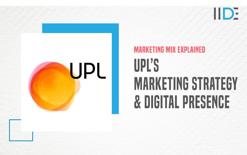 Marketing Strategy of UPL - A Case Study