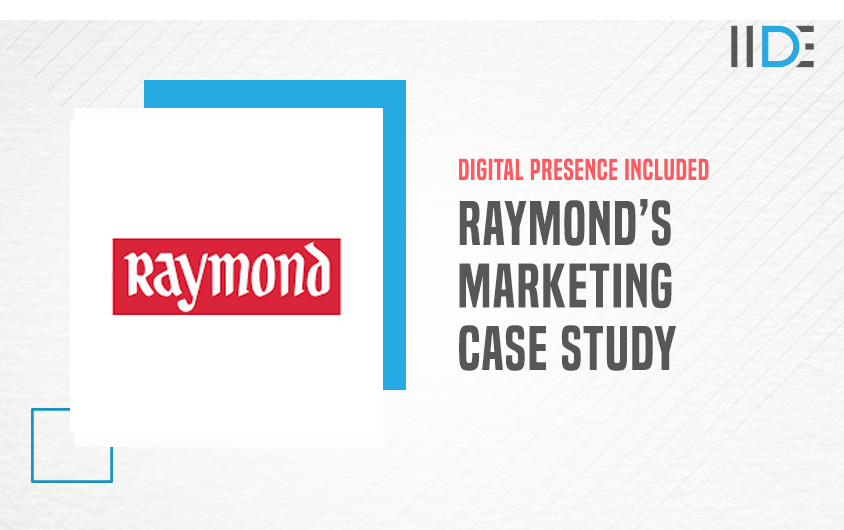 A Case Study on the Marketing Strategy of Raymond   IIDE