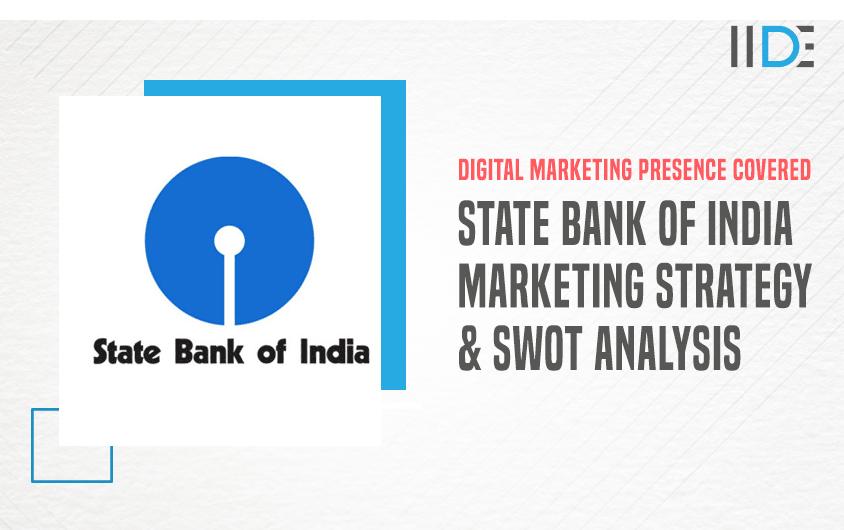 SBI Marketing Strategy Case Study | IIDE