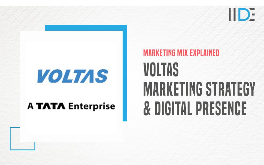 Voltas Marketing Strategy - A Case Study