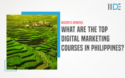 5 Best Digital Marketing Courses In Philippines to Upskill Yourself