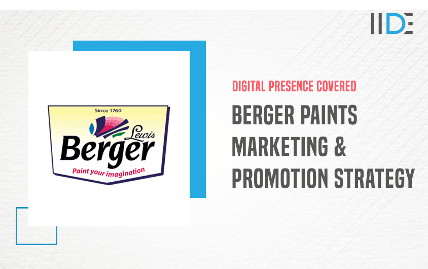Marketing Strategy of Berger Paints - A Case Study