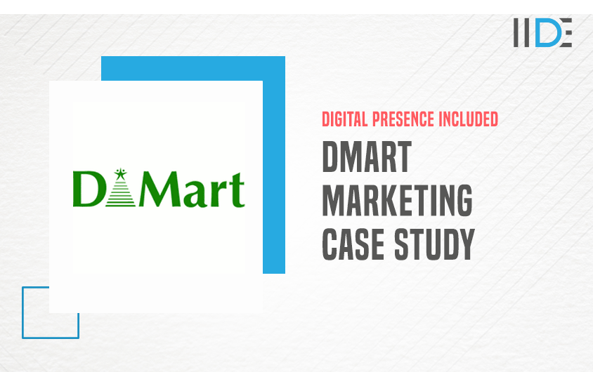 Marketing Strategy of DMart - A Case Study