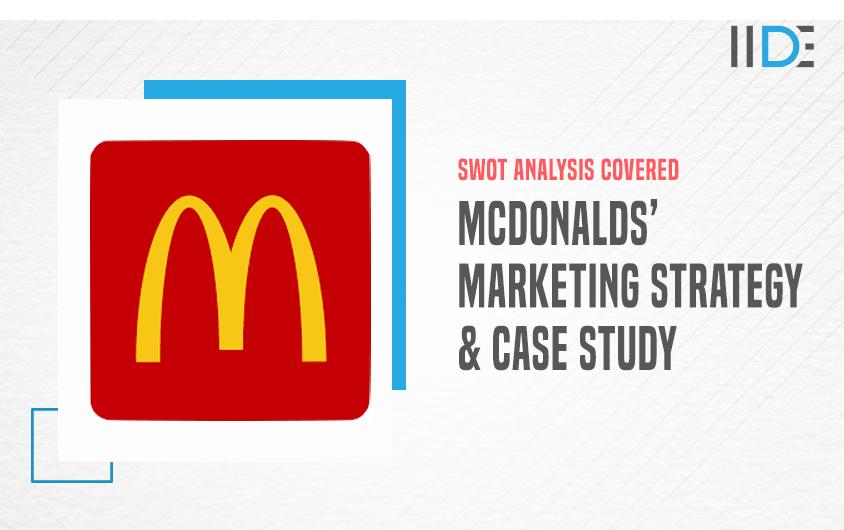 Marketing Strategy of Mcdonald's - A Case Study