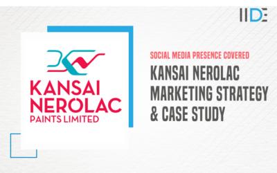 Analysing Marketing Strategy of Kansai Nerolac Paints: A Case Study