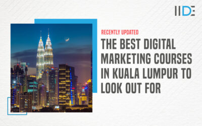 5 Best Digital Marketing Courses in Kuala Lumpur To Effectively Transform Your Career