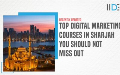 Top 5 Digital Marketing Courses in Sharjah To Upskill & Transform Your Career