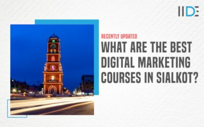 Top 5 Digital Marketing Courses in Sialkot To Kick-Start Your Career