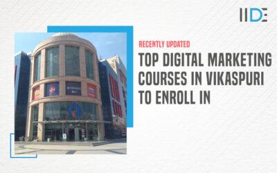 5 Best Digital Marketing Courses in Vikaspuri To Kick-Start Your Careers