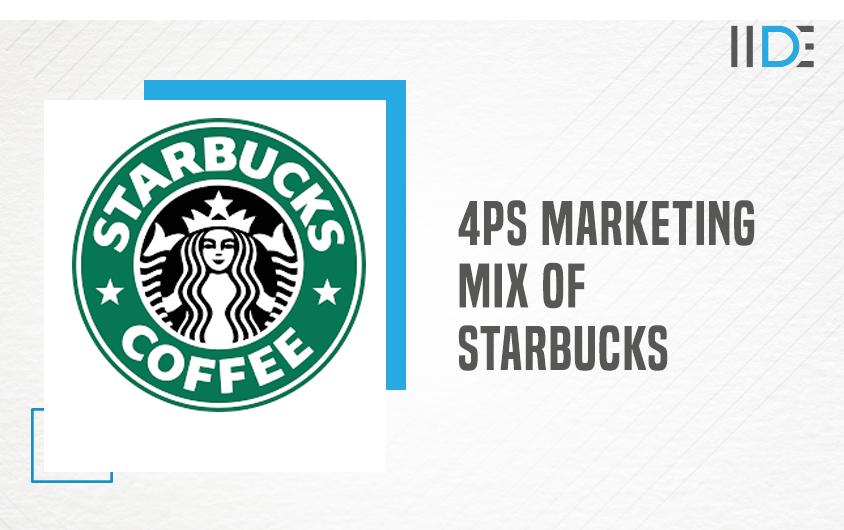 Marketing Mix of Starbucks   IIDE