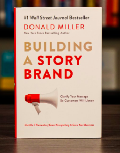 Digital Marketing Books - Building a Story Brand by Donald Miller