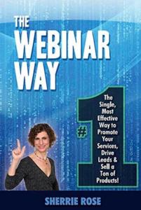 Digital Marketing Books - The Webinar Way by Sherri Rose