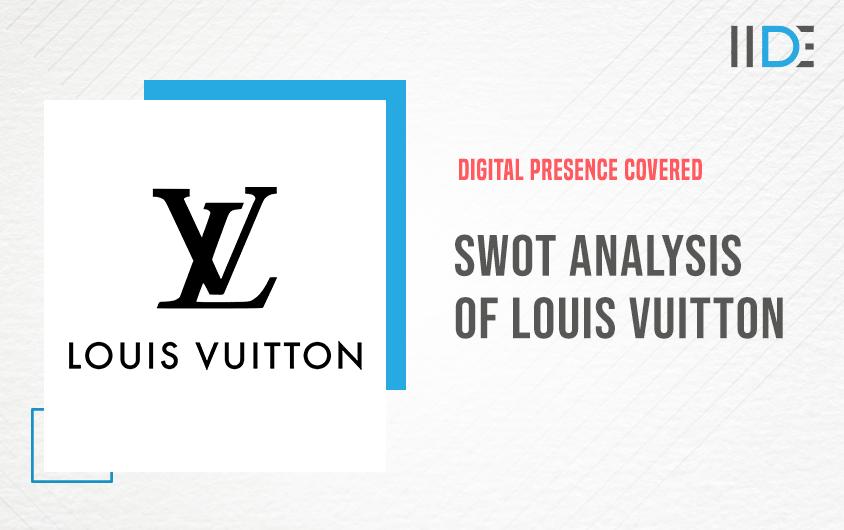 SWOT Analysis of Louis Vuitton | IIDE