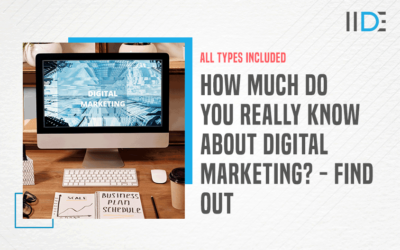 A Comprehensive Guide on the Types of Digital Marketing
