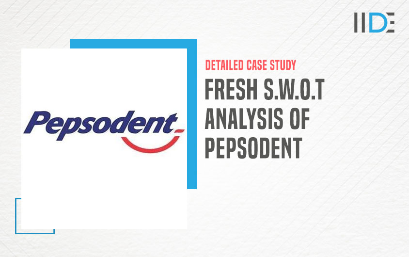 SWOT Analysis of Pepsodent featured image | IIDE