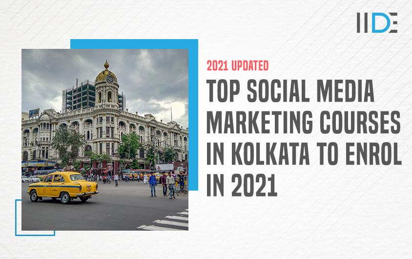 social media marketing courses in kolkata - featured image