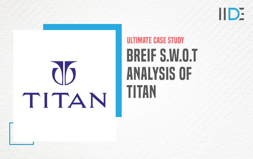 Titan brand logo - SWOT Analysis of Titan   IIDE