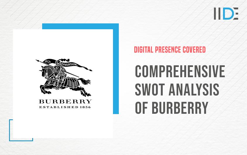 SWOT Analysis of Burberry   IIDE
