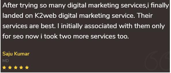 Digital Marketing Companies in Ernakulam - K2 Web Solutions Client Review