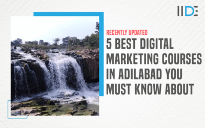 5 Best Digital Marketing Courses in Adilabad to Upskill Yourself in 2021