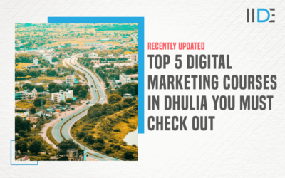 5 Best Digital Marketing Courses in Dhulia to Upskill Yourself in 2021