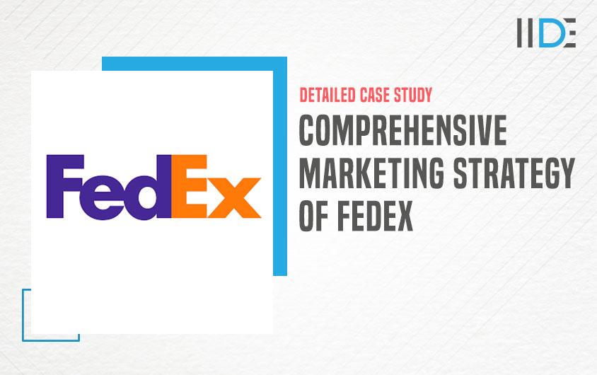 FedEx Marketing Strategy - featured image | IIDE
