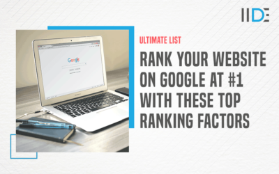 Top 20 Google Ranking Factors That You Cannot Afford To Miss Out On