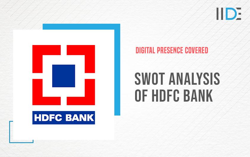 Swot analysis of HDFC |IIDE
