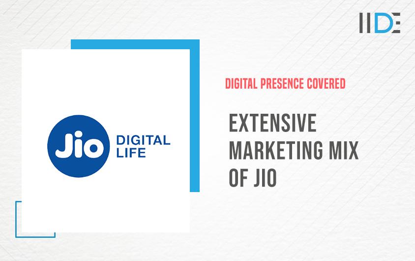 Extensive Marketing Mix Of Jio | IIDE