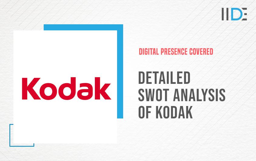 Detailed SWOT Analysis of Kodak   IIDE